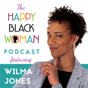wilma jones on happy black woman podcast